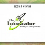 slide 11 the incubator activity